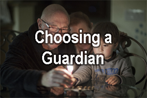 How to Choose a Guardian